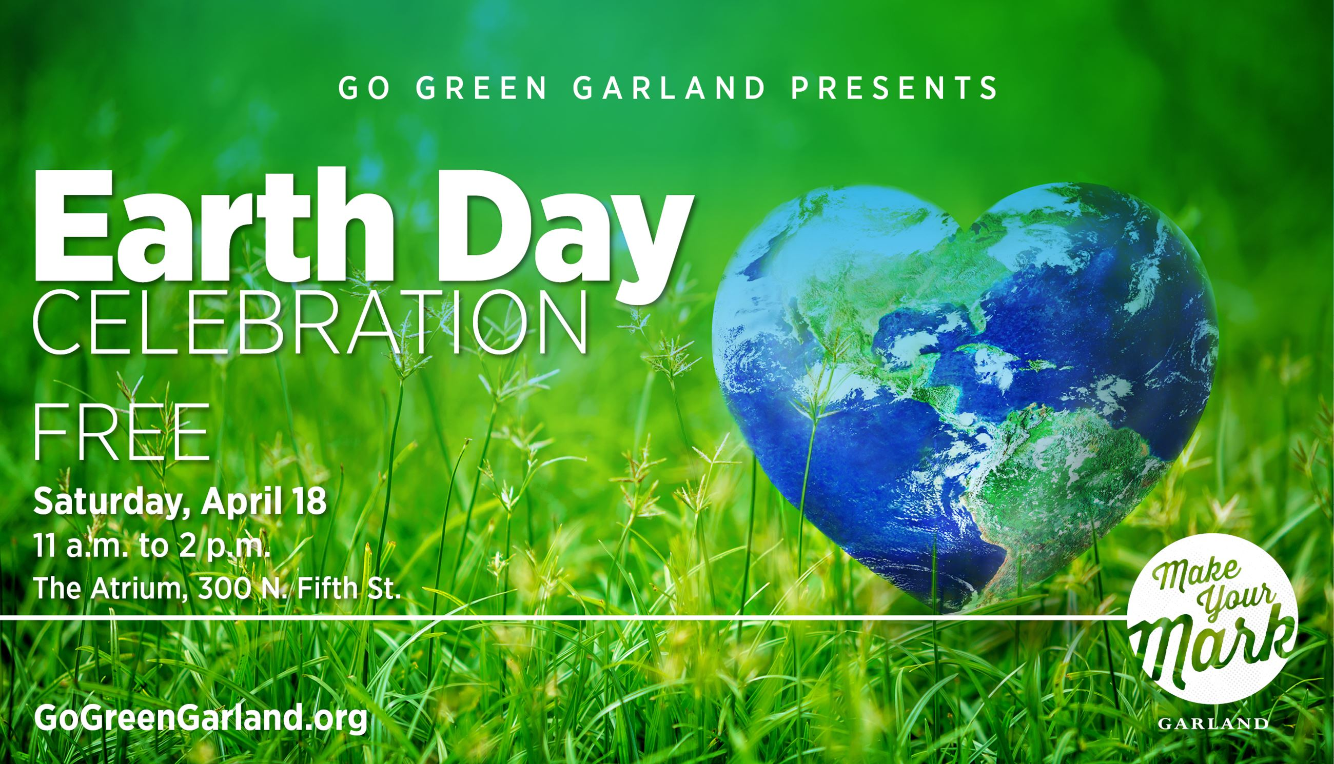 Garland&#39s Earth Day Celebration is April 18, 2020, from 11 a.m. to 2 p.m. at The Atrium